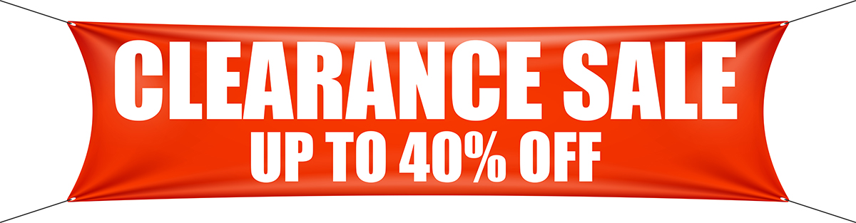 Clearance Sale - up to 40% off